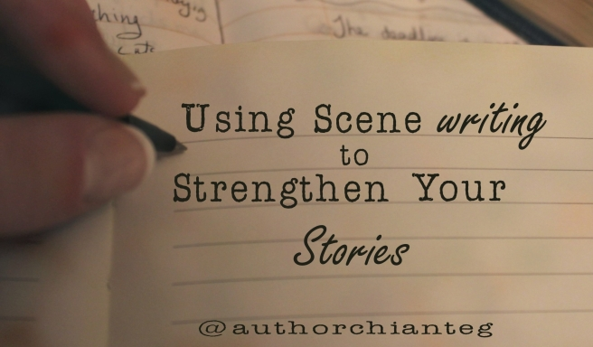 using scene writing to strengthen your writing
